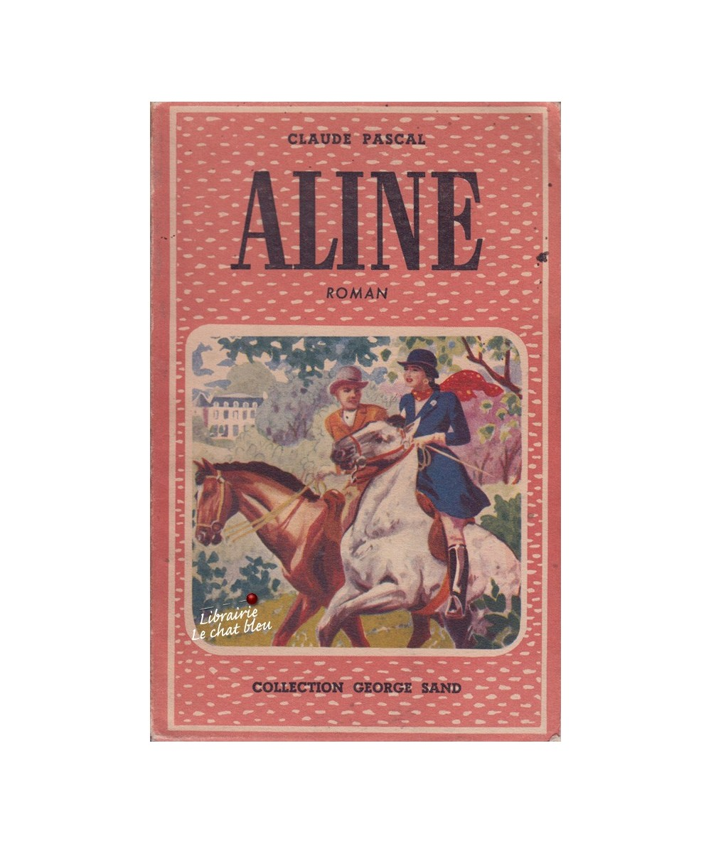 N° 2 - Aline (Claude Pascal) - Collection George Sand