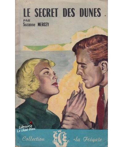 """N° 113 - Le secret des dunes (Suzanne Mercey) - Collection """"La Frégate"""""""