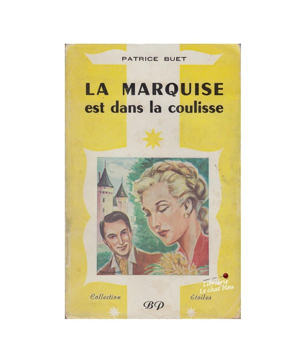 La marquise est dans la coulisse (Patrice Buet) - Collection Étoiles