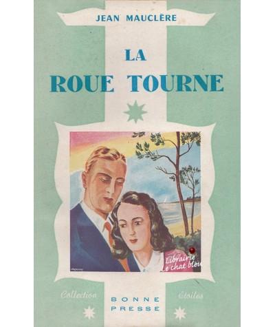La roue tourne (Jean Mauclère) - Collection Étoiles