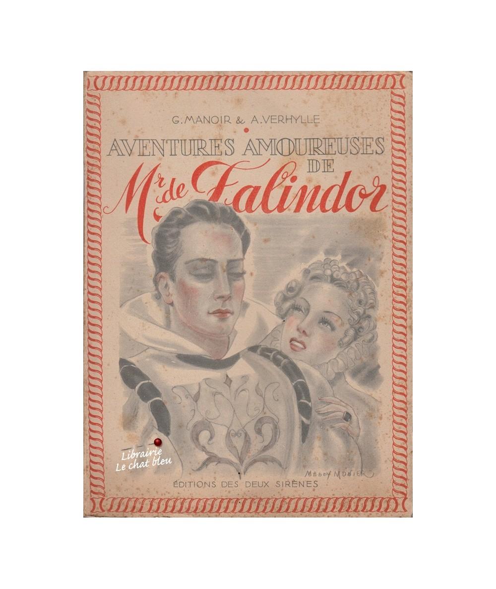 Aventures amoureuses de Mr de Falindor par G. Manoir et A. Verhylle