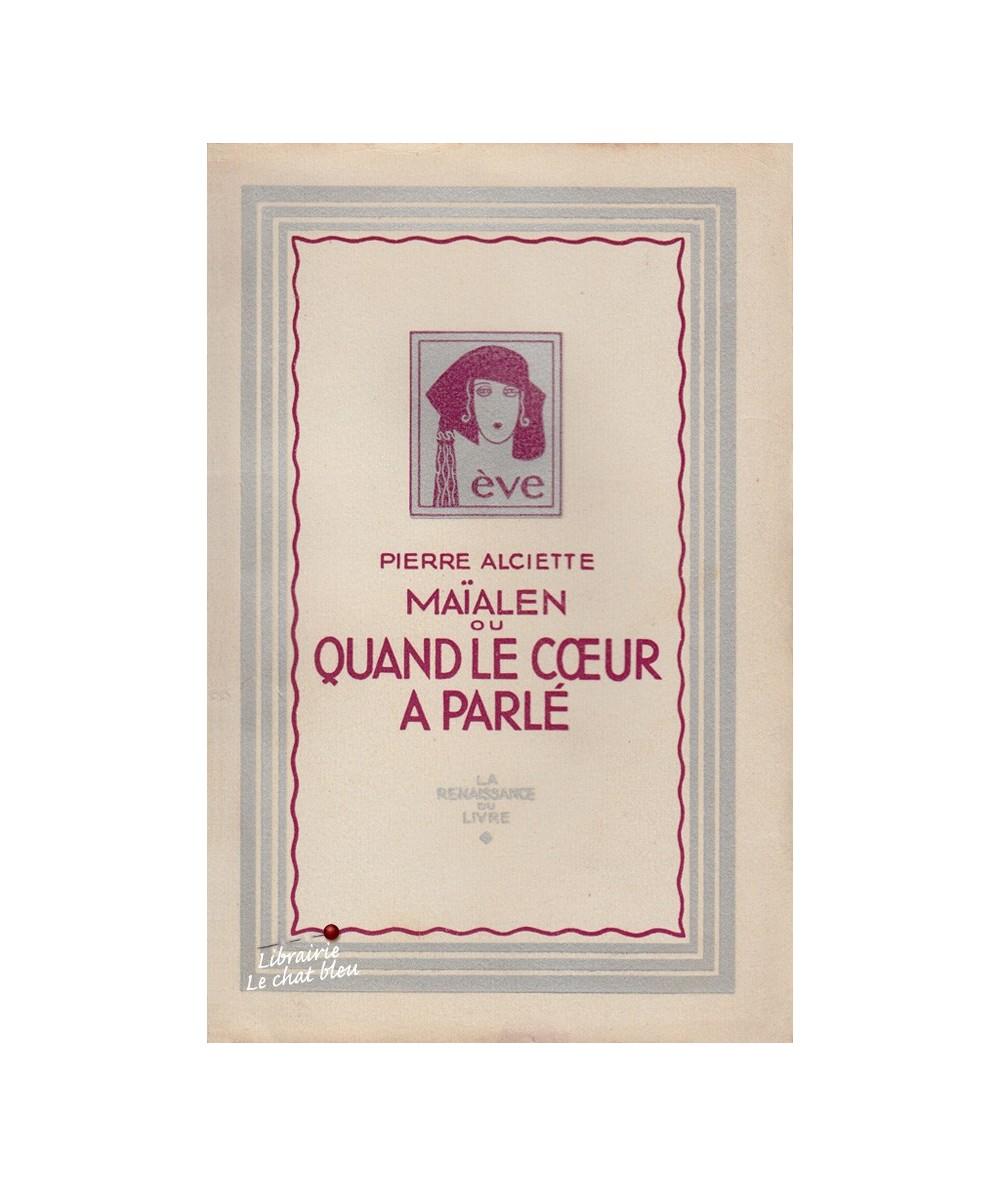 Maïalen ou Quand le coeur a parlé (Pierre Alciette)