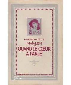 Maïalen ou Quand le coeur a parlé (Pierre Alciette) - Bibliothèque Ève