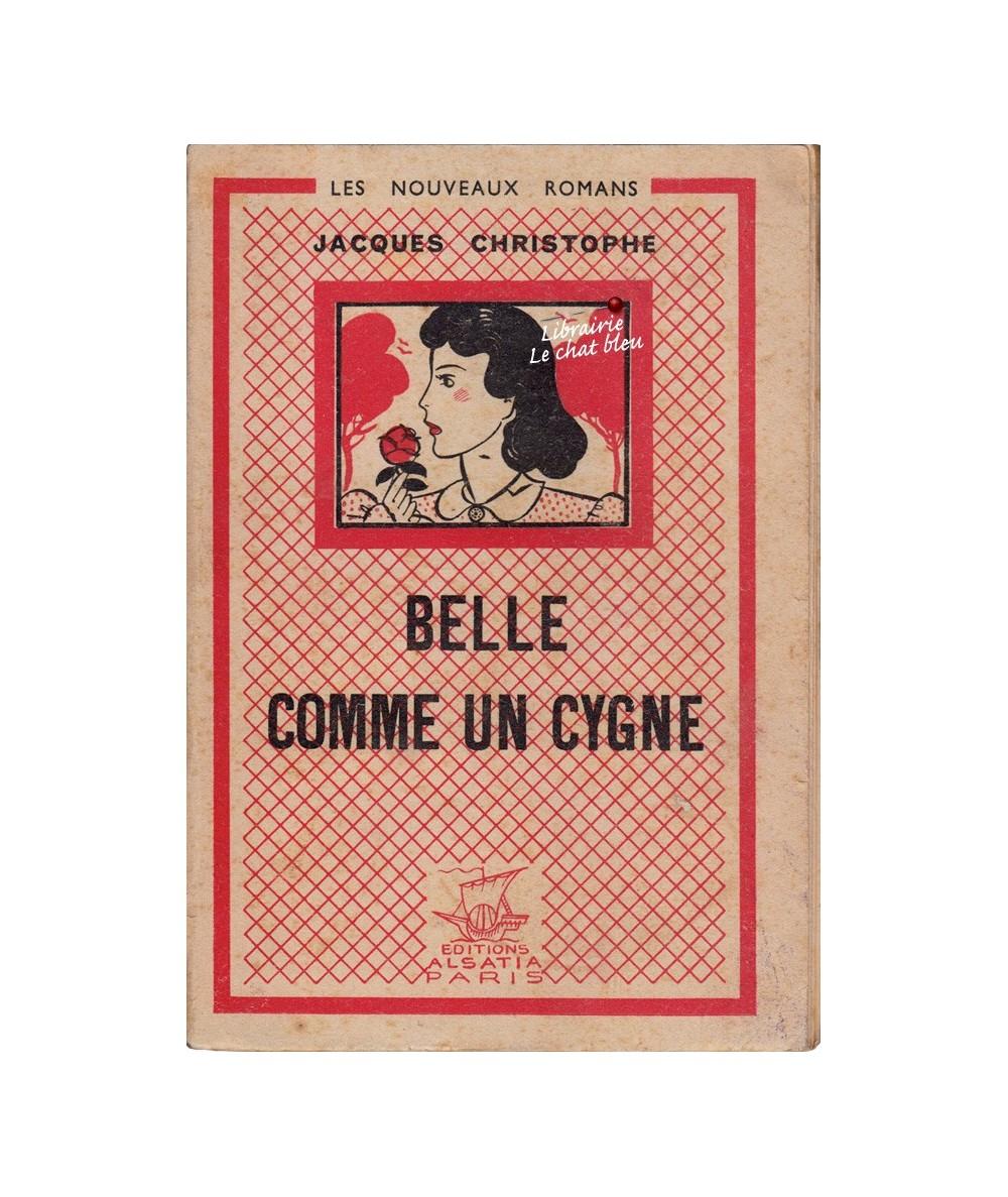 Belle comme un cygne (Jacques Christophe) - Les Nouveaux Romans