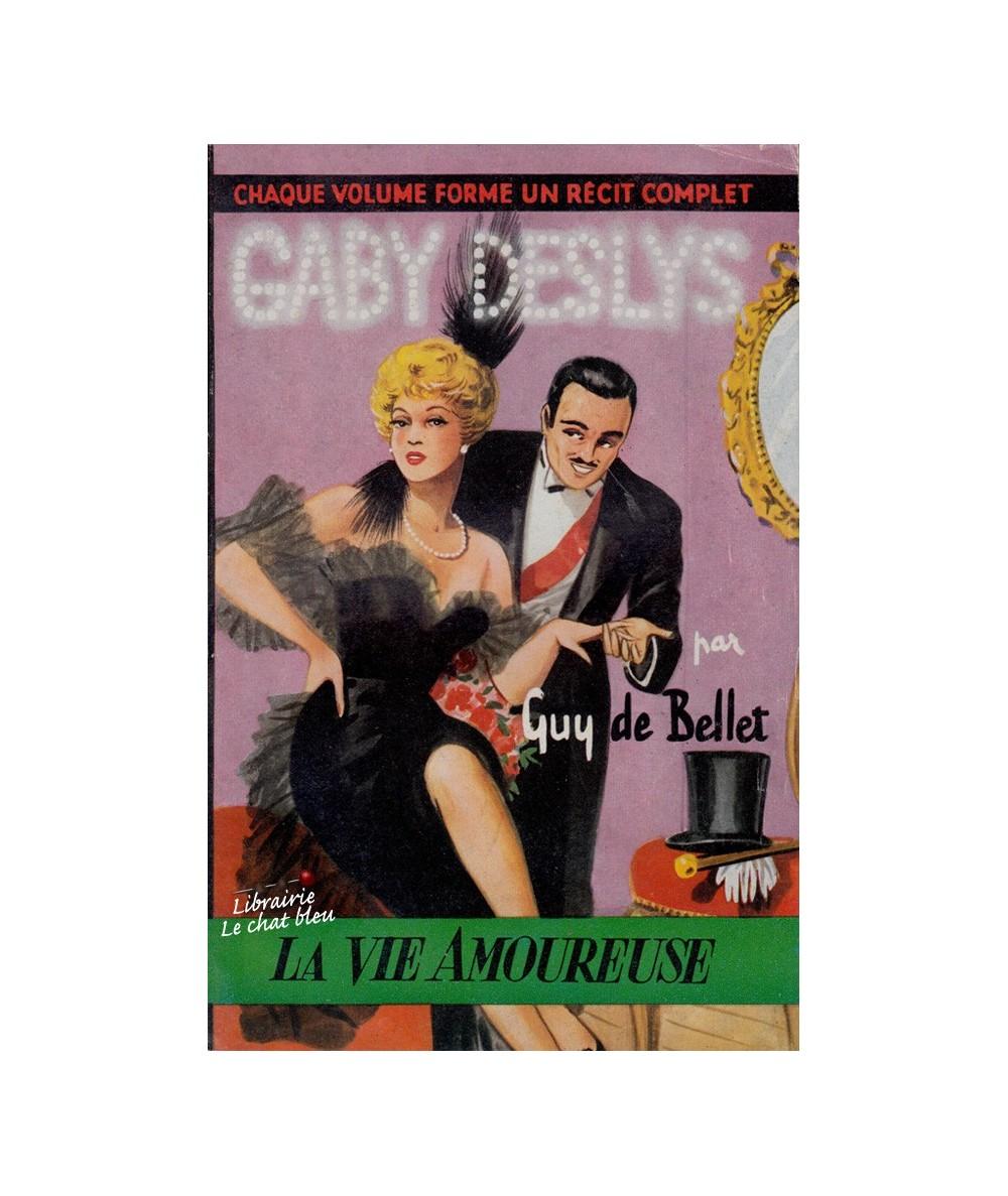 N° 29 - Gaby Deslys (Guy de Bellet) - La Vie Amoureuse
