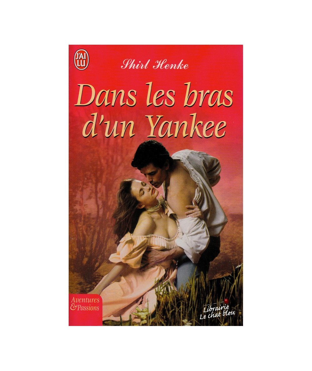 N° 7494 - Dans les bras d'un Yankee par Shirl Henke