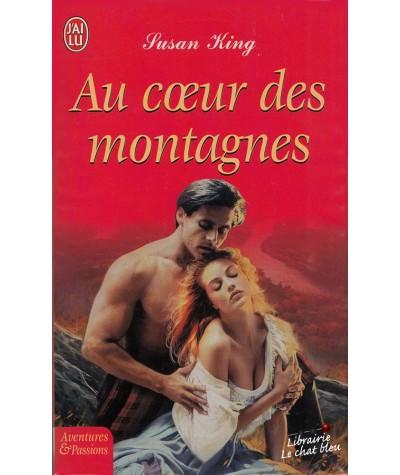Au coeur des montagnes (Susan King) - J'ai lu N° 7529