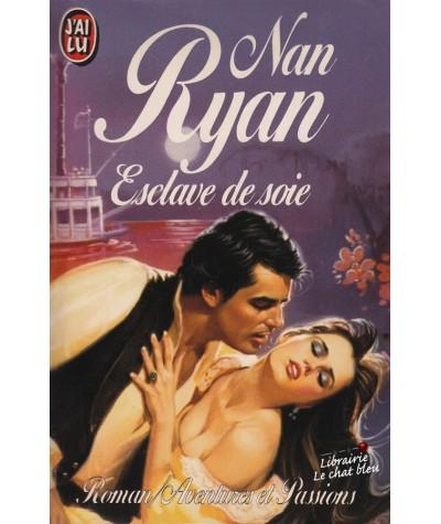 Esclave de soie (Nan Ryan) - J'ai lu N° 2929