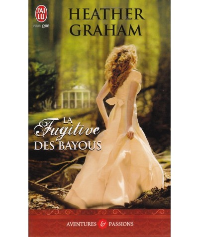 N° 4170 - La fugitive des Bayous (Heather Graham)