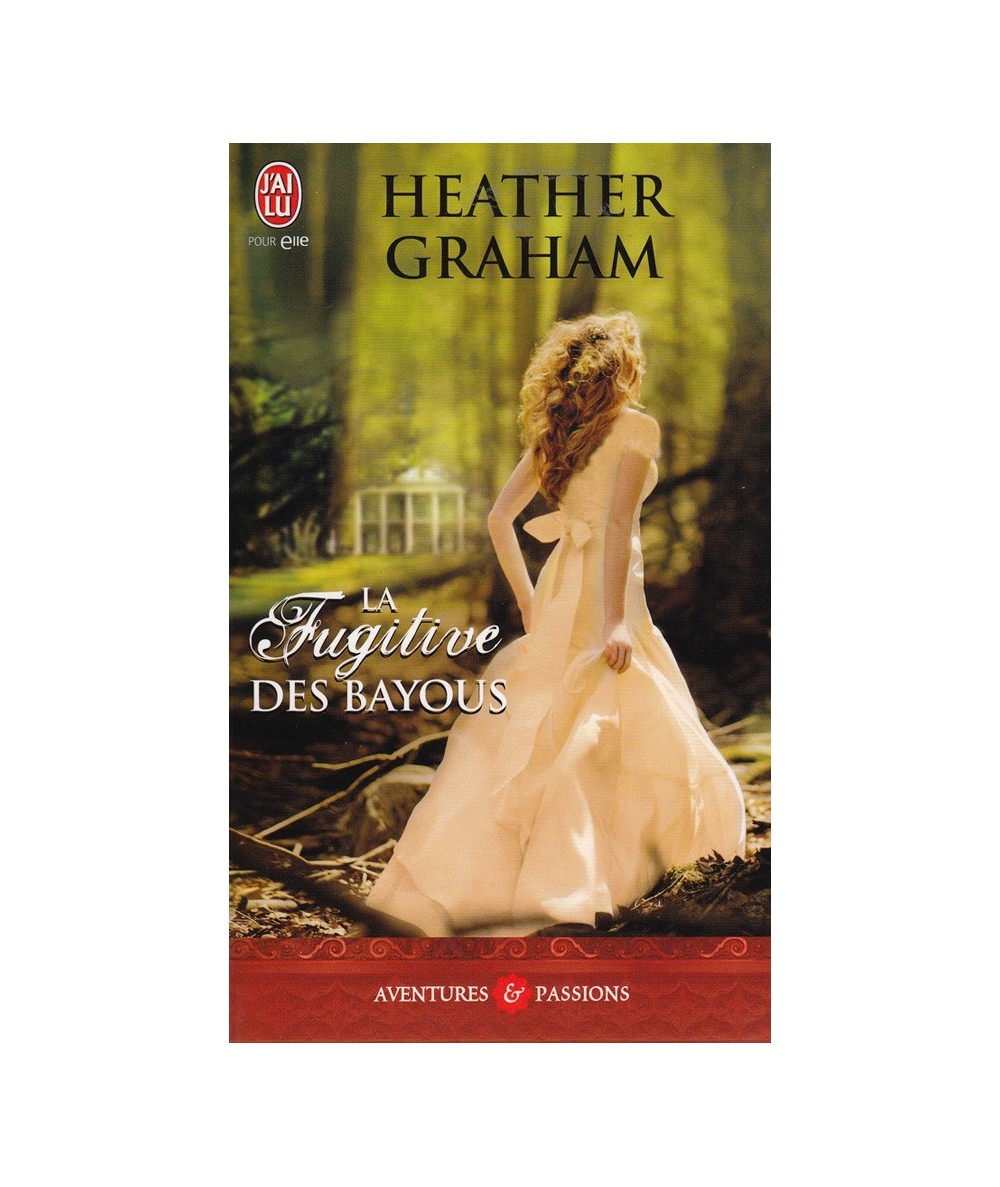 La fugitive des Bayous (Heather Graham) - J'ai lu N° 4170
