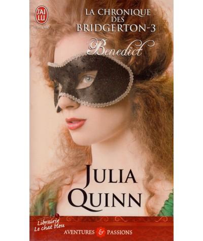 Benedict (Julia Quinn) - Tome 3. La chronique des Bridgerton - J'ai lu N° 9081