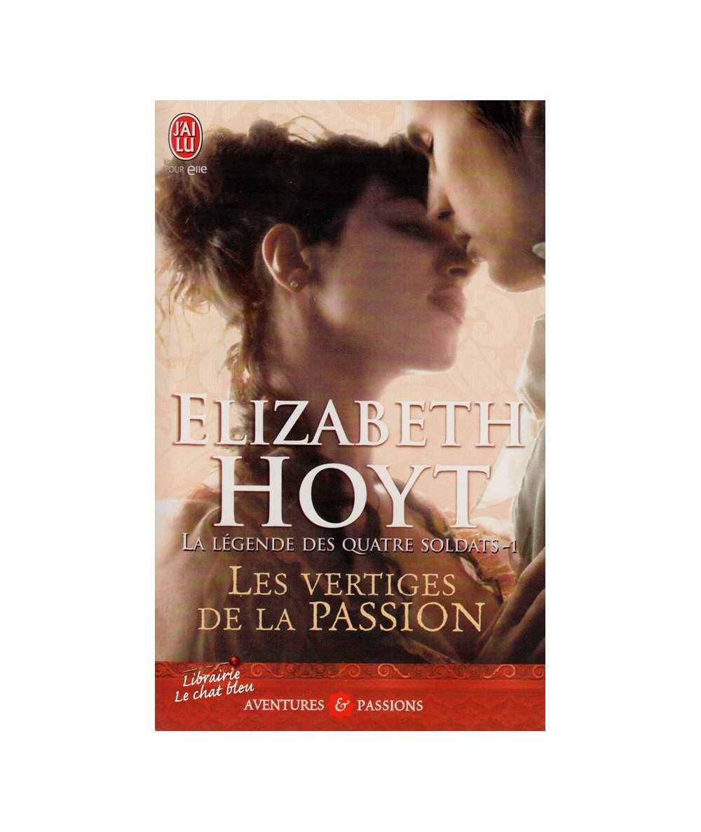 N° 9162 - Les vertiges de la passion (Elizabeth Hoyt) - Tome 1. La légende des quatre soldats