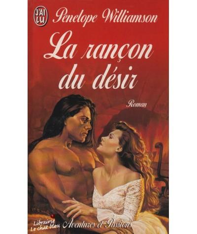 La rançon du désir (Peneloppe Williamson) - J'ai lu N° 5231