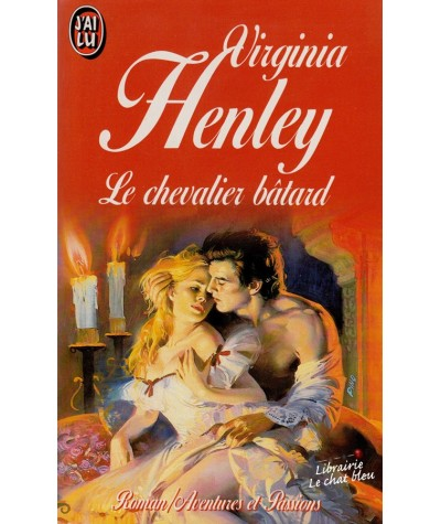 Le chevalier bâtard (Virginia Henley) - J'ai lu N° 4104