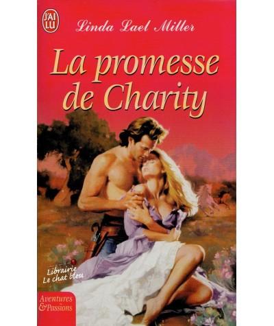 La promesse de Charity (Linda Lael Miller) - J'ai lu N° 7495