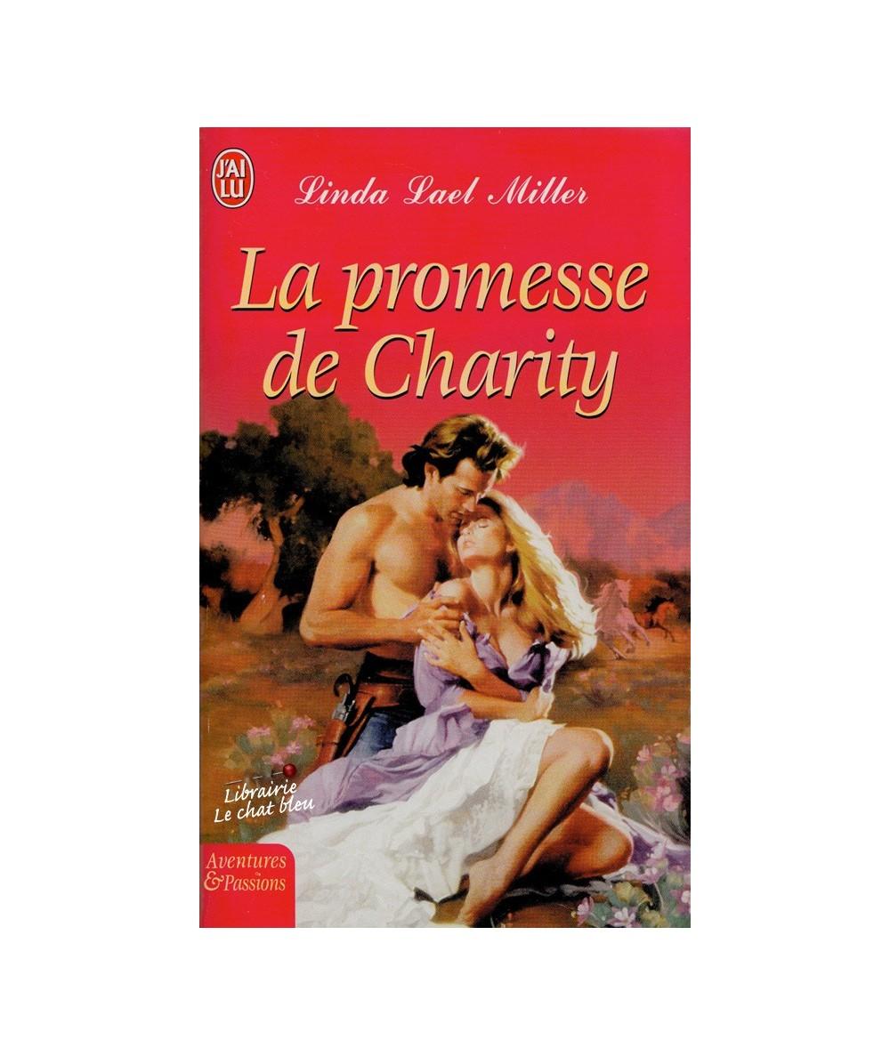 N° 7495 - La promesse de Charity par Linda Lael Miller