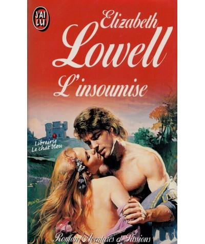 L'insoumise (Elizabeth Lowell) - J'ai lu N° 4196