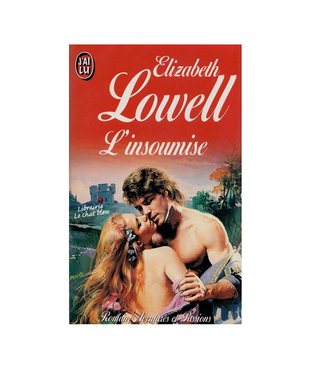 N° 4196 - L'insoumise par Elizabeth Lowell