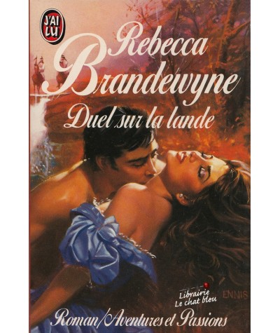 Duel sur la lande (Rebecca Brandewyne) - J'ai lu N° 3055
