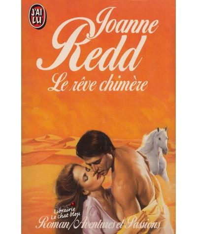 Le rêve chimère (Joanne Redd) - J'ai lu N° 2980