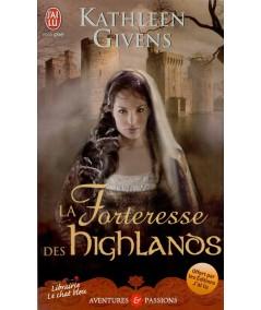 La Forteresse des Highlands (Kathleen Givens) - J'ai lu N° 8923