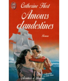 Amours clandestines (Catherine Hart) - J'ai lu N° 4783
