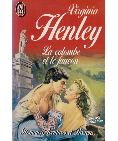 La colombe et le faucon (Virginia Henley) - J'ai lu N° 3259