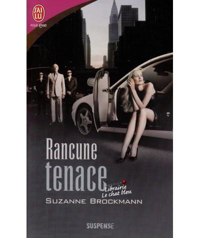 Rancune tenace (Suzanne Brockmann) - J'ai lu N° 8122
