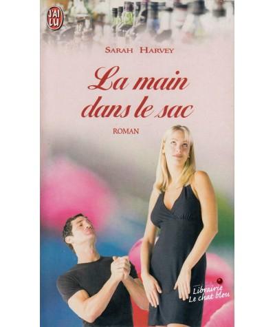 La main dans le sac (Sarah Harvey) - J'ai lu N° 5706