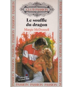 Le souffle du dragon (Margie McDonnell) - Club Passion N° 22