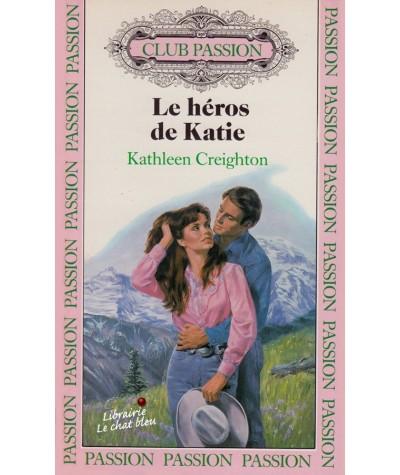 N° 19 - Le héros de Katie par Kathleen Creighton