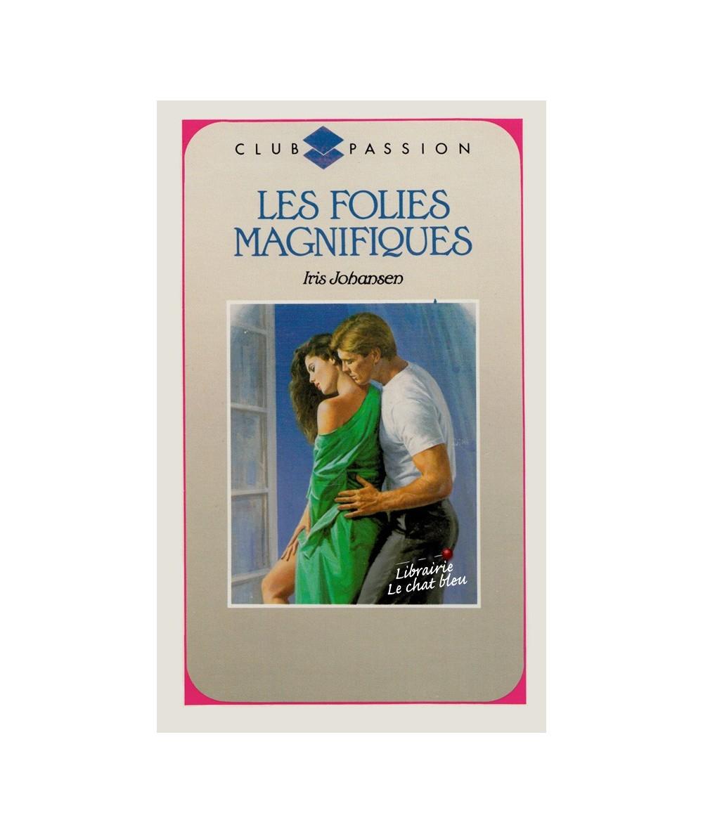 N° 85 - Les folies magnifiques par Iris Johansen