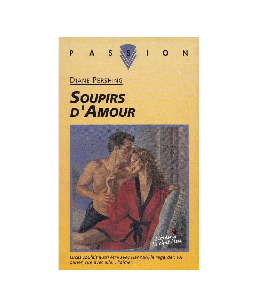 Soupirs d'Amour (Diane Pershing) - Passion N° 433
