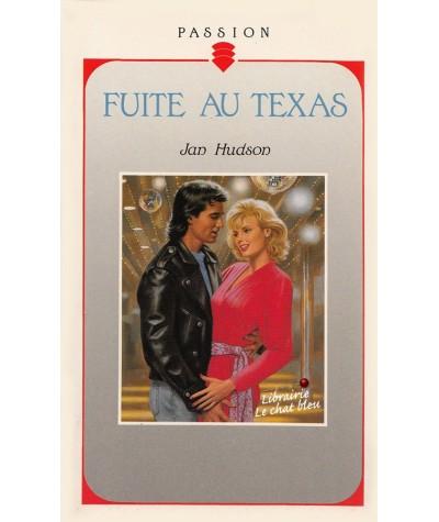 Fuite au Texas (Jan Hudson) - Passion N° 305