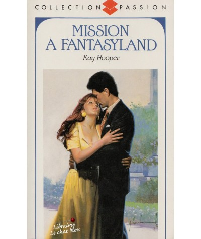 Mission à Fantasyland (Kay Hooper) - Passion N° 255