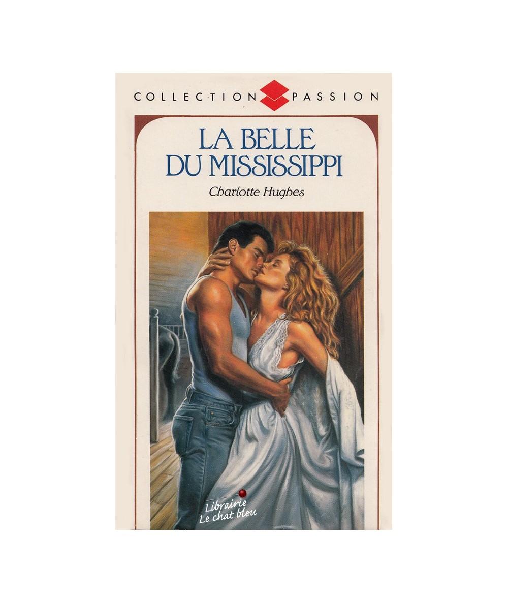 La Belle du Mississippi (Charlotte Hughes) - Passion N° 276