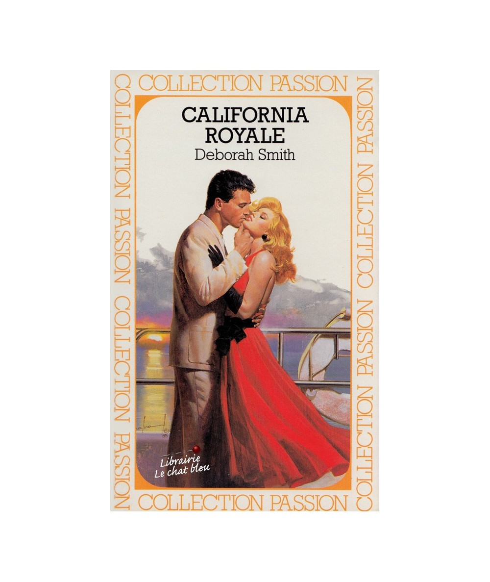 N° 232 - California royale par Deborah Smith