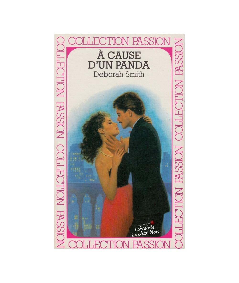 À cause d'un panda (Deborah Smith) - Passion N° 221