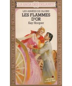 Les flammes d'or par Kay Hooper - La Saga des Delaney N° 9
