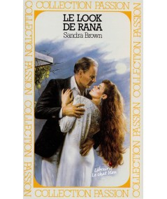 Le look de Rana (Sandra Brown) - Passion N° 143