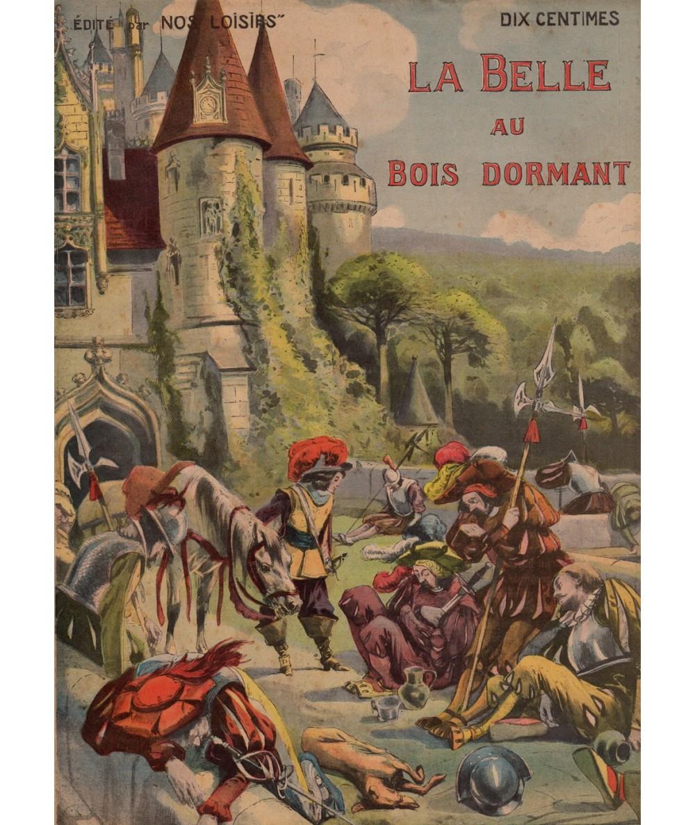 Au Bois Le Sire Orbey - La Belle au bois dormant Les beaux contes Collection Nos Loisirs Le chat bleu