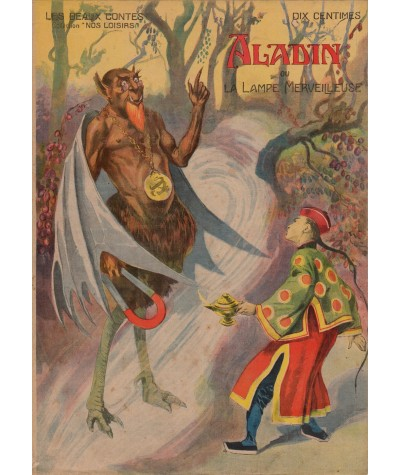 Aladin ou La Lampe Merveilleuse - Les beaux contes - Collection Nos Loisirs