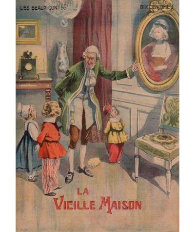 N° 18 - La Vieille Maison - Les beaux contes - Collection Nos Loisirs