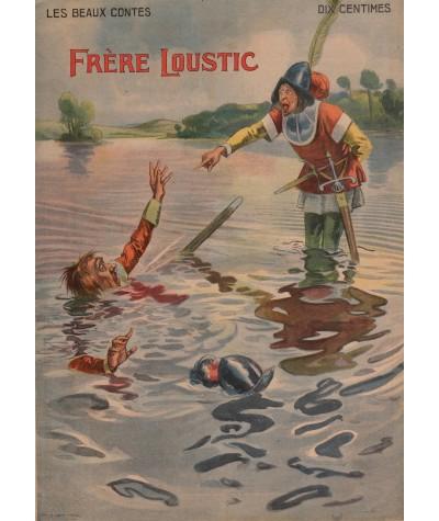 Frère Loustic - Les beaux contes N° 22 - Collection Nos Loisirs