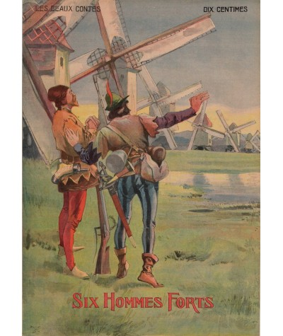 Six Hommes Forts - Les beaux contes N° 9 - Collection Nos Loisirs