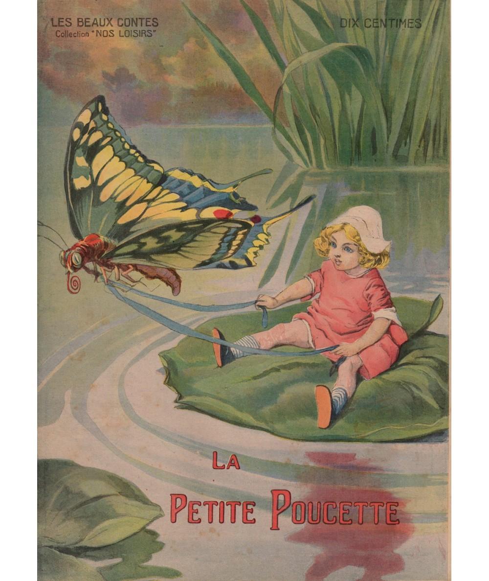 La Petite Poucette - Les beaux contes - Collection Nos Loisirs