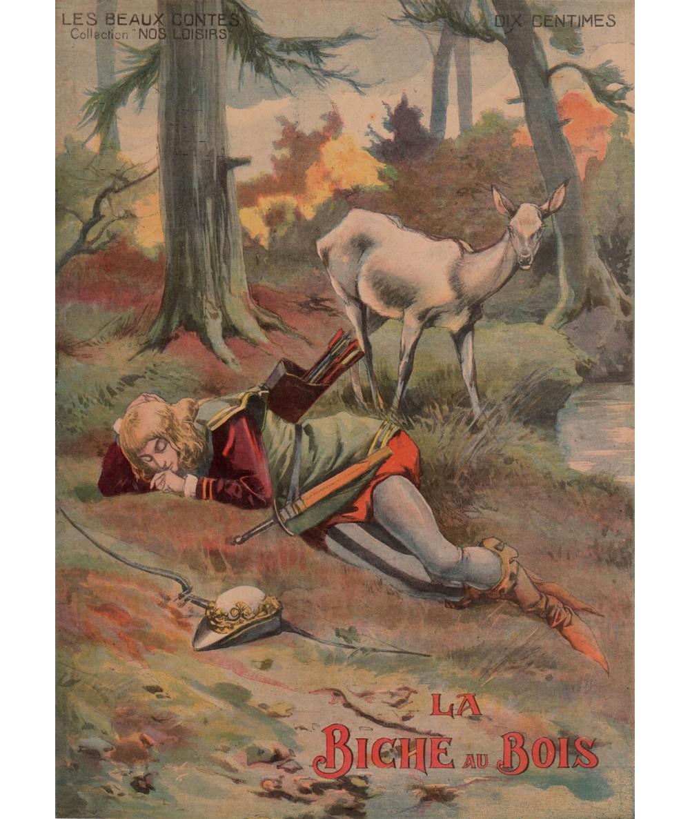 La Biche au Bois - Les beaux contes - Collection Nos Loisirs