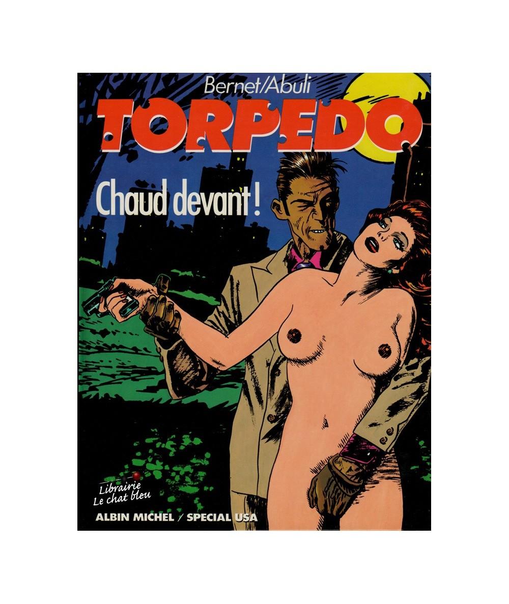 Torpedo T4 : Chaud devant ! (Enrique Sanchez Abuli, Jordi Bernet)