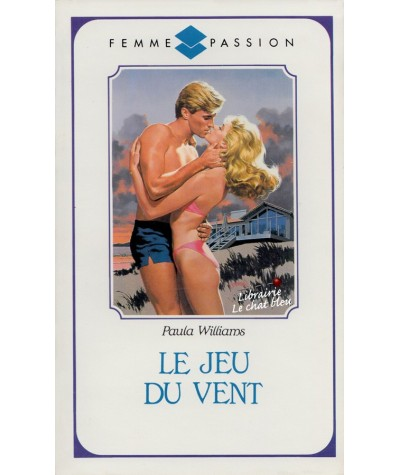 Le jeu du vent (Paula Williams) - Femme Passion N° 2