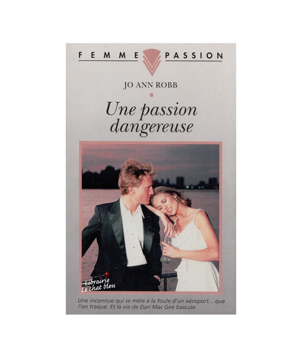 N° 77 - Une passion dangereuse (Jo Ann Robb)